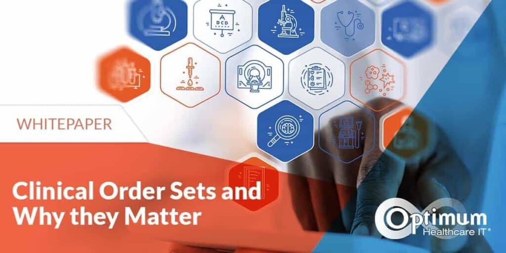 clinical-order-sets-optimum-healthcare-it
