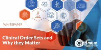 Clinical Order Sets and Why They Matter