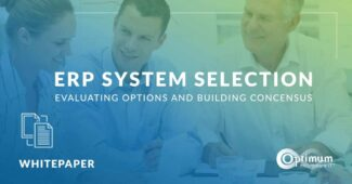 ERP System Selection: Evaluating Options and Building Consensus