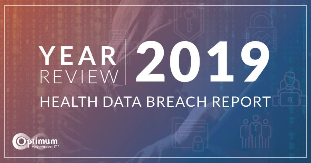 2019 Health Data Breaches