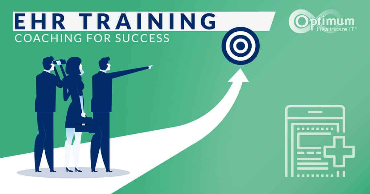 EHR Training: Coaching for Success