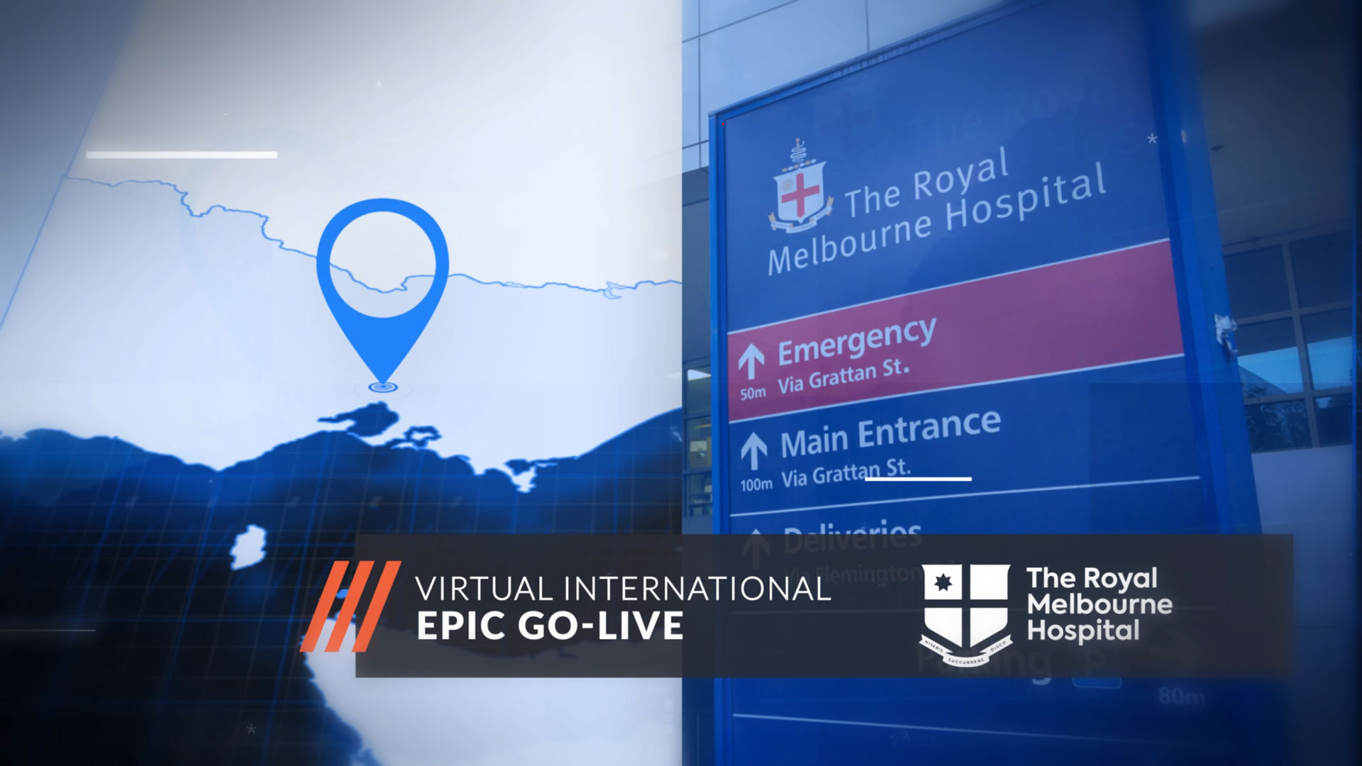 Case Study: Royal Melbourne Hospital Virtual International Epic Go-Live