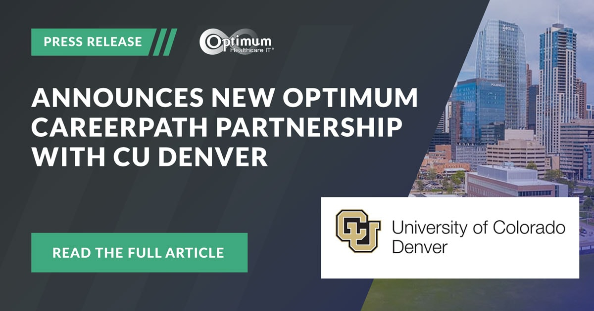 Optimum Healthcare IT Announces new partnership with Colorado University of Denver for Optimum Careerpath