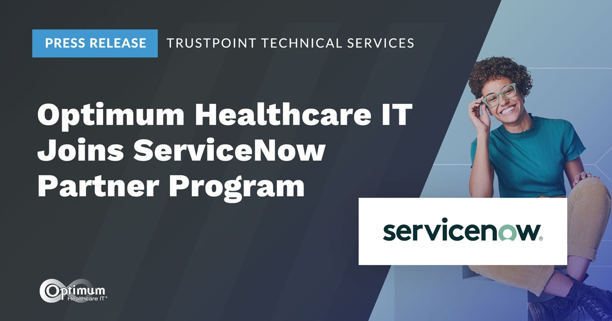 Press Release: Optimum Healthcare IT Joins ServiceNow Partner Program