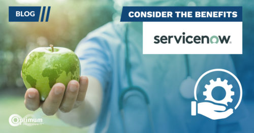 BLog: ServiceNow - Consider the Benefits