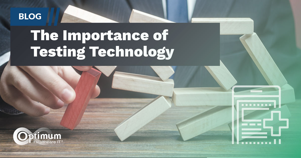 Blog: The Importance of Testing technology