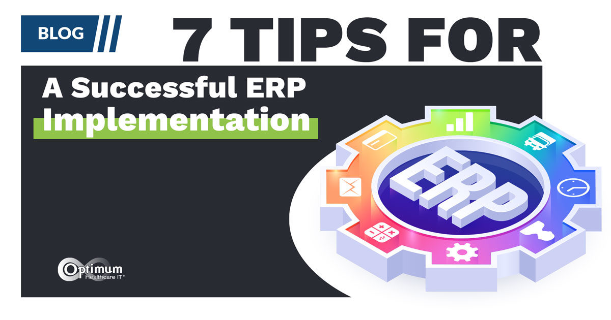 Blog: 7 Tips for a Successful ERP Implementation